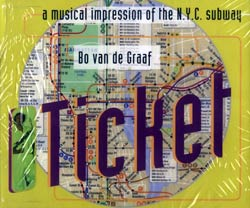 Van de Graaf, Bo: Ticket:  A Musical Impression of the N.Y.C. Subway <i>[Used Item]</i>