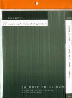Zaffiri, Enore: La Voce Ed Il Sintetizzatore  <i>[Used Item]</i>