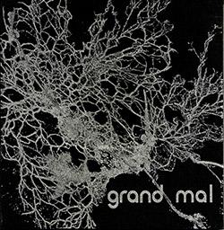 Bruckmann / Diaz-Infante / Shiruba / Stackpole: Grand Mal