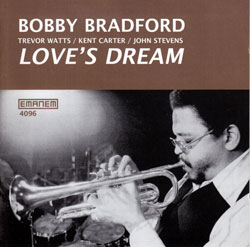 Bradford, Bobby: Love's Dream (EMANEM)