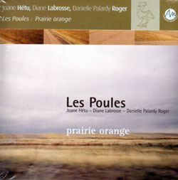 Hetu, Joane  / Labrosse, Diane / Roger, Danielle Palardy : Les Poules: prairie orange