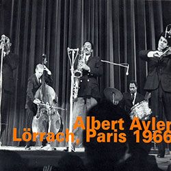 Ayler, Albert Quintet: Lorrach, Paris 1966 (Hatology)