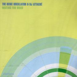 Beige Oscillator, The & DJ Attache: Waiting For Wood <i>[Used Item]</i>