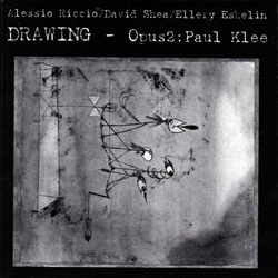 Riccio / Shea / Eskelin: Drawing - Opus2: Paul Klee <i>[Used Item]</i>