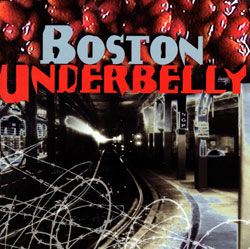 Various Artists: Boston Underbelly - Music from the City of Revolution <i>[Used Item]</i> (Sublingual)