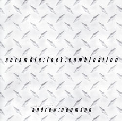 Neumann, Andrew: scramble : lock : combination <i>[Used Item]</i> (Sublingual)