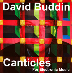 Buddin, David: Canticles (Ugexplode)