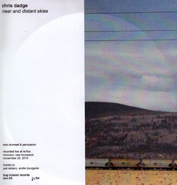 Dadge, Chris: Near and Distant Skies (Bug Incision Records)