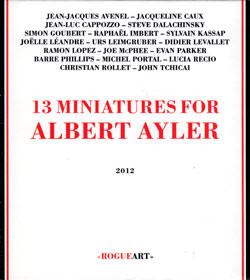 Various Artists: 13 Miniatures For Albert Ayler (RogueArt)
