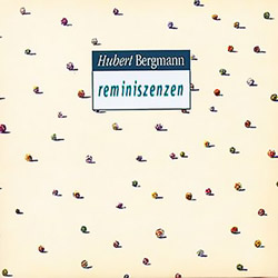 Bergmann, Hubert: Reminiszenzen <i>[Used Item]</i>