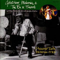 Getatchew Mekuria, The Ex & Friends: Y'Anbessaw Tezeta [2 CDs]