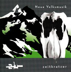 Zeitkratzer: Neue Volksmusik (Zeitkratzer)