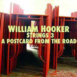 Hooker, William String 3: A Postcard from the Road (New Atlantis)
