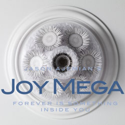 Joy Mega: Forever is Something Inside You (New Atlantis)