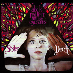 Redfearn, Alec K. and The Eyesores: Sister Death