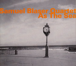 Blaser, Samuel Quartet: As The Sea (Hatology)