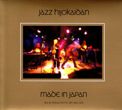 Jazz Hijokaidan: Made In Japan - Live At Shinjuku Pit Inn (Doubtmusic)