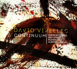 Virelles, David: Continuum (Pi Recordings)