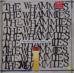 Whammies, The (Djikstra / Karayorgis / Bishop / Oliver / McBride / Bennink): Play The Music of Steve (Driff Records)