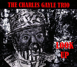 Gayle, Charles Trio: Look Up (ESP-Disk)