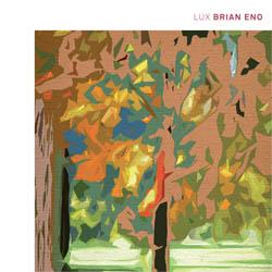 Eno, Brian: Lux (Warp Records)