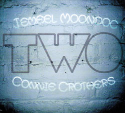 Moondoc, Jemeel / Connie Crothers: Two (Relative Pitch)