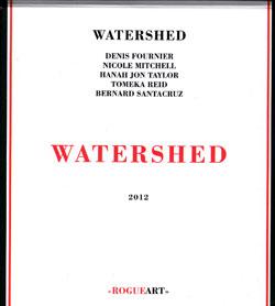 Fournier / Mitchell / Taylor / Reid / Santacruz: Watershed