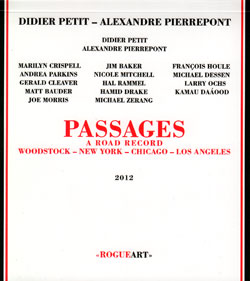 Petit, Didier - Alexandre Pierrepont: Passages - A Road Record: Woodstock - New York - Chicago - Los (RogueArt)