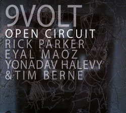 9Volt: Open Circuit (OutNow Recordings)