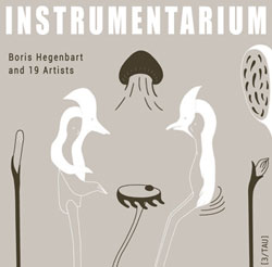 Hegenbart, Boris & 19 Artists (Frith / Ambarchi / Grubbs / Brandlmary / &c): Instrumentarium [VINYL (God Records)