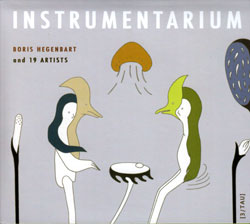 Boris Hegenbart & 19 Artists: Instrumentarium (Monotype Records)