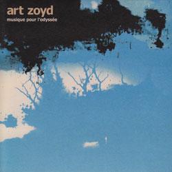 Art Zoyd: Musique pour l'Odyssee