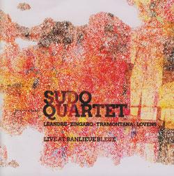 Sudo Quartet (Leandre / Zingaro / Tramontana / Lovens): Live at Banlieue Bleue (NoBusiness)