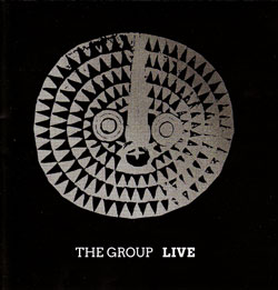 Group, The (Abdullah / Brown / Bang / Sirone / Hopkins / Cyrille): Live [VINYL] (NoBusiness)