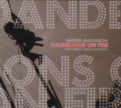 Massaron, Simone feat. Carla Bozulich: Dandelions on Fire (Long Song Records)