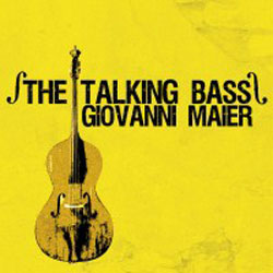 Maier, Giovanni: The Talking Bass (Long Song Records)