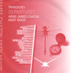 "Chaton, Anne-James / Andy Moor: Transfer/1 - Departures [7"" VINYL]"