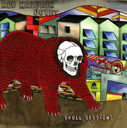 Mazurek, Rob Octet: Skull Sessions [VINYL] (Cuneiform)