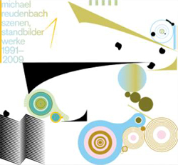 Reudenbach, Michael: szenen, standbilder; werke 1991-2009 (Edition Rz)