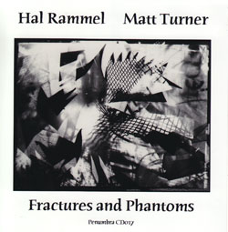 Rammel, Hal / Matt Turner: Fractures and Phantoms (Penumbra)
