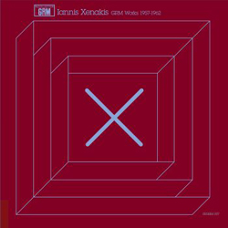 Xenakis, Iannis: GRM Works 1957-1962 [VINYL] (Recollection GRM)