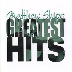 Shipp, Matthew: Greatest Hits (Thirsty Ear)