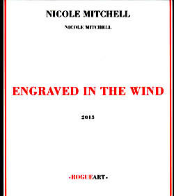 Mitchell, Nicole: Engraved in the Wind (RogueArt)