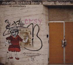 Martin / Lozano / Lewis / Wiens / Duncan: At Canterbury