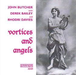 Butcher, John: Vortices & Angels (Emanem)