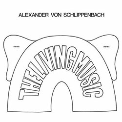 Schlippenbach, Alexander Von: The Living Music [VINYL]