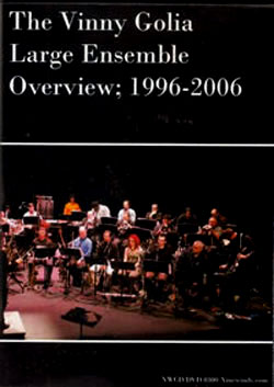 Golia, Vinny Large Ensemble: Overview; 1996-2006 [CD + DVD]