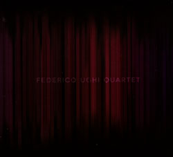 Ughi, Federico Quartet (Ughi / Schug / Knuffke / Johnson): Federico Ughi Quartet (FMR)