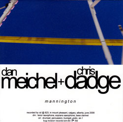 Meichel, Dan & Chris Dadge: Mannington (Bug Incision Records)