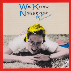 49 Americans, The: We Know Nonsense